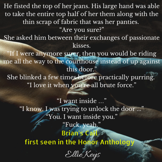 He fisted the top of her jeans. His large hand was able to take entire top half of her jeans along with her thin scrap of panties. When he moved to yank them down, she grabbed hold to his wrist. His eyes were heated emb
